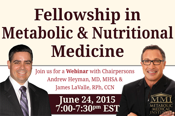 Fellowship in Metabolic & Nutritional Medicine